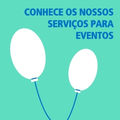 Conhece os nossos serviços para eventos?